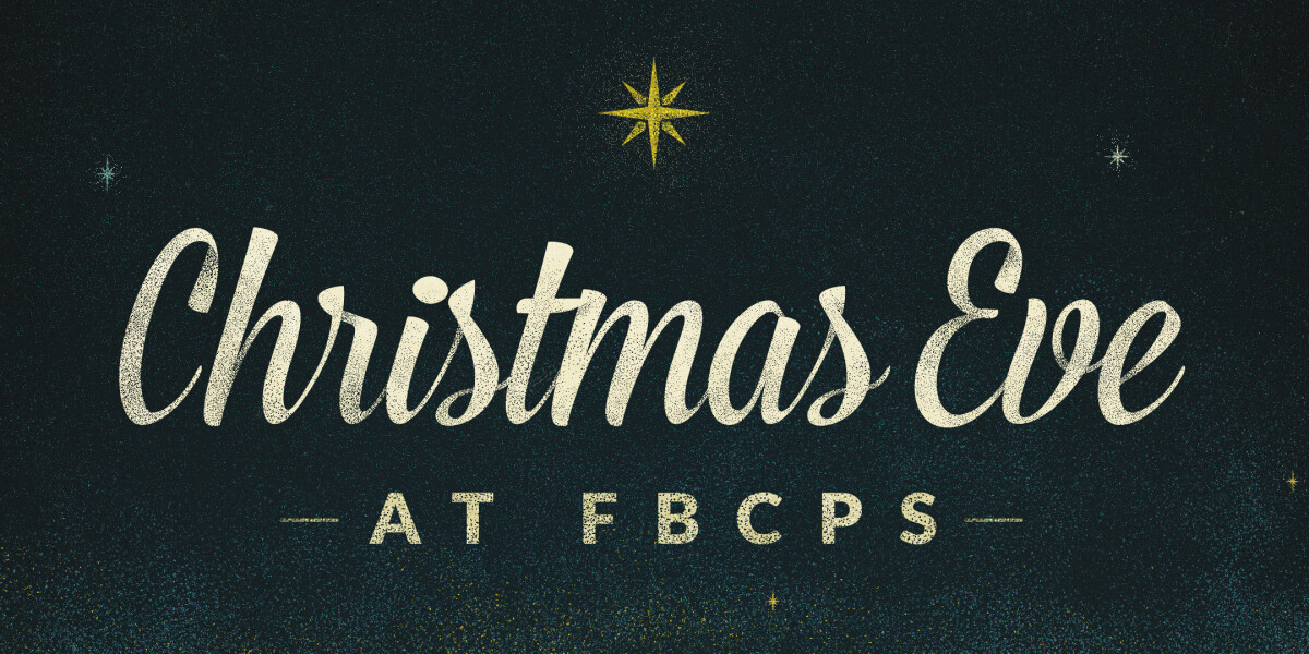 Christmas Eve at FBCPS